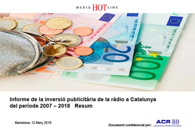 Informe de la inversió publicitària de la ràdio a Catalunya del període 2007-2018 Resum